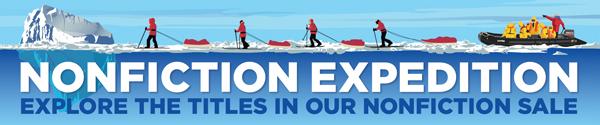 Nonfiction Expedition: Explore the Titles in Our Nonfiction Sale